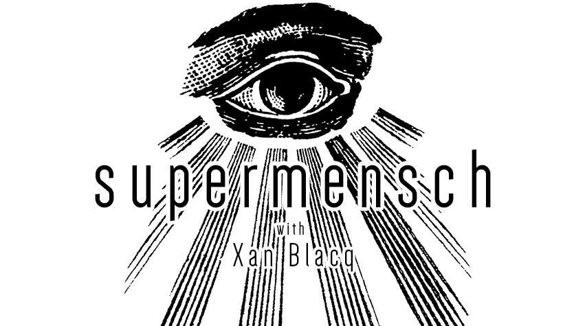 supermensch with xanton u00e8 blacq al bea vita pub